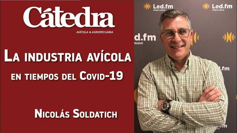 La industria avícola en tiempos del Covid-19 EP 16: Nicolás Soldatich – Economista